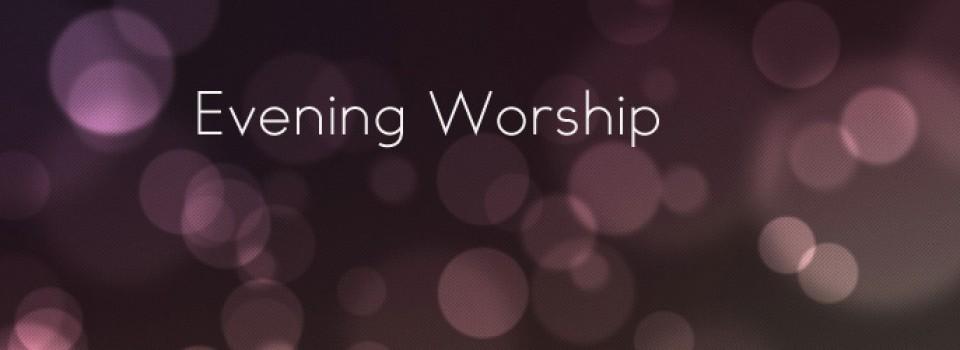 Evening-Worship